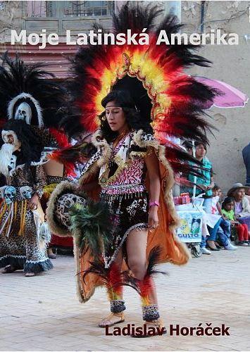 Moje Latinska Amerika